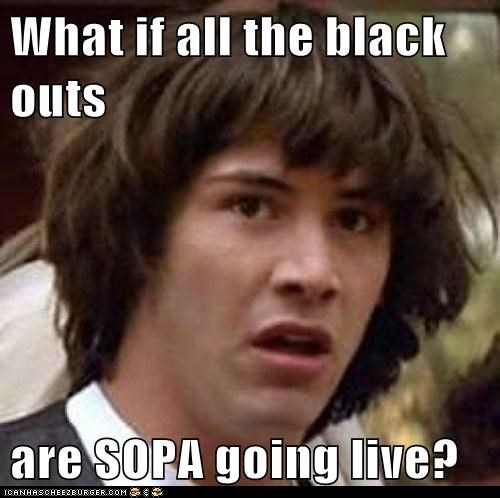 blackout day conspiracy keanu NOOO SOPA - 5708839424