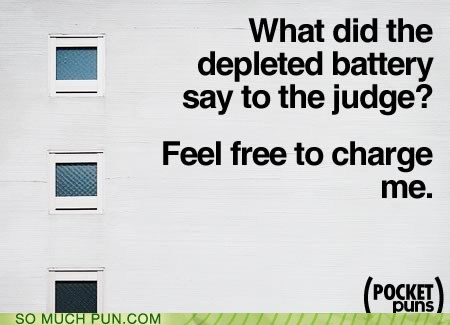 battery charge cliché depleted double meaning free judge literalism pocket puns