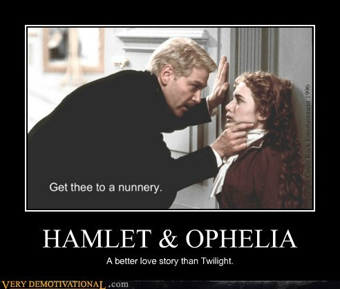 HAMLET & OPHELIA A better love story than Twilight.