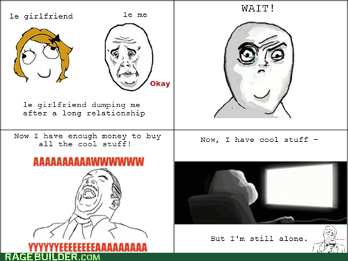 forever alone,Okay,Rage Comics,relationships