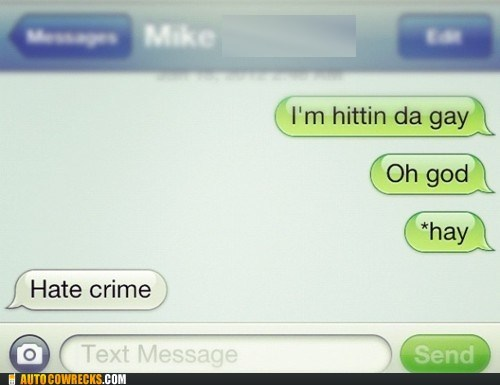 auto correct,crime,gay,Hate Crime,hay,homophobia,sleeping
