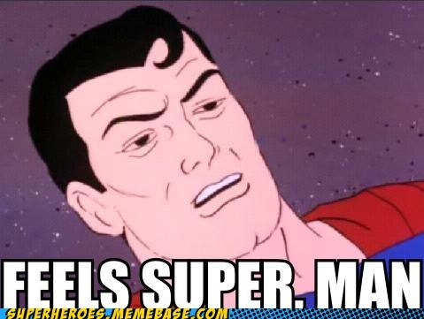 eww feels good bro Super-Lols superman wtf - 5710279424