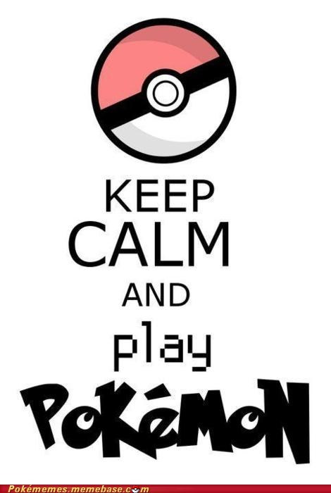 keep calm meme Memes Pokémon you and me - 5710707456