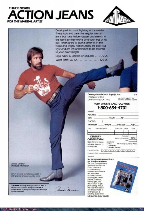 action jeans,chuck norris,fashion,g rated,poorly dressed,rush orders,stunt jeans