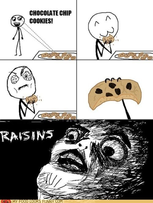 cookies,do not want,gross,Rage Comics,raisins,tricky