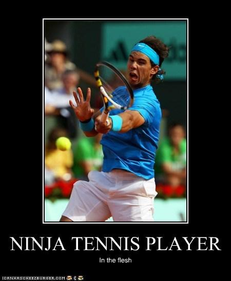 NINJA TENNIS PLAYER In the flesh