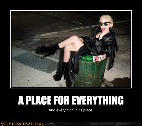 everything lady place Pure Awesome trash