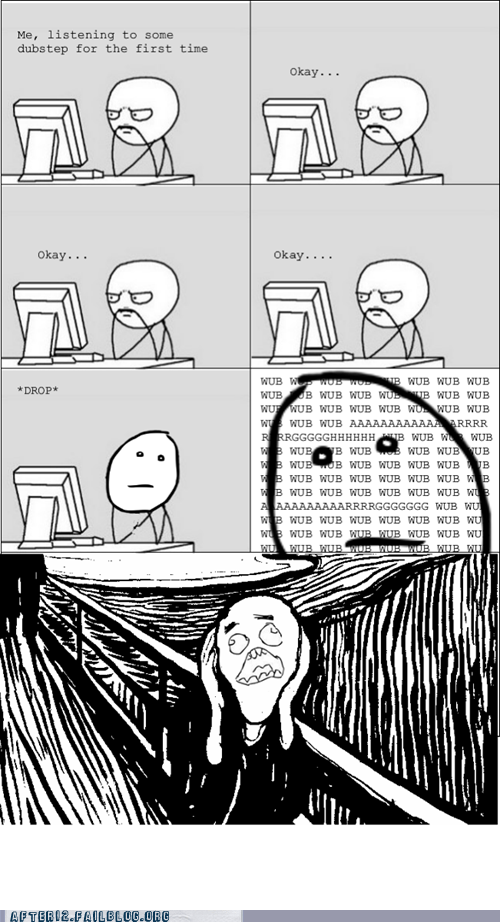 dubstep,rage comic,scream,WUB WUB WUB