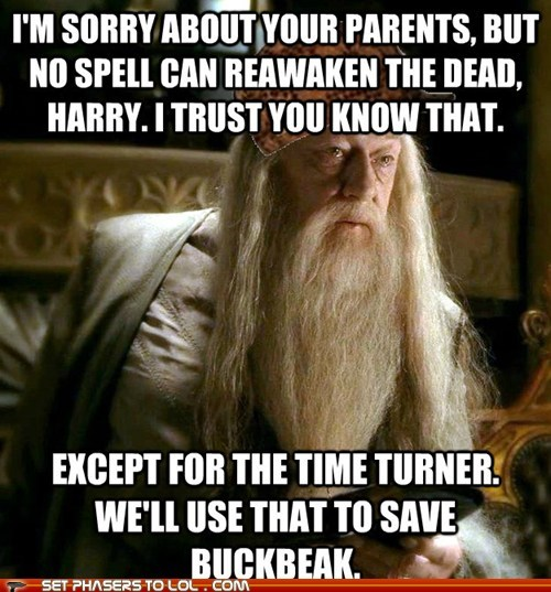buckbeak,dead,dumbledore,harry,Harry Potter,parents,scumbag,time