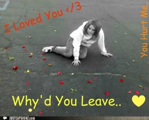 break up depressed Sad stfu - 5720655616