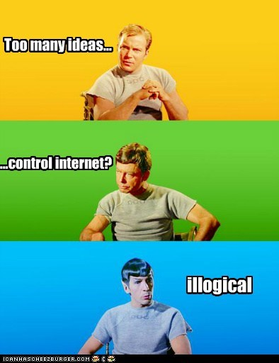 Too many ideas... ...control internet? illogical