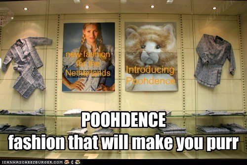 Introducing new fashion for the Netherlands POOHDENCE fashion that will make you purr Poohdence
