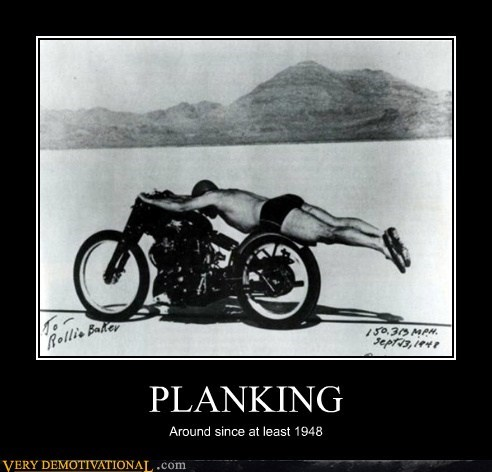 PLANKING Around since at least 1948