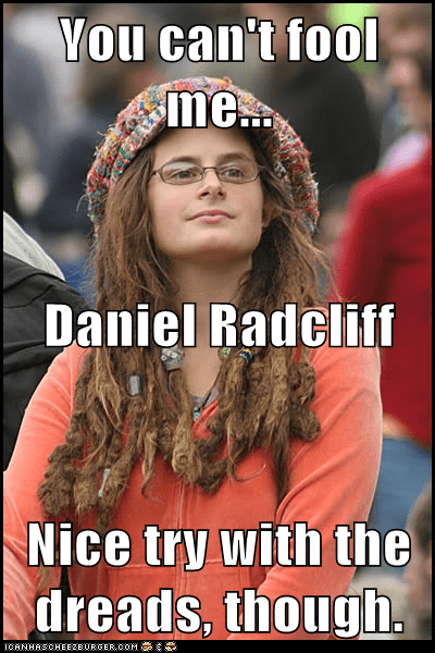 You Can T Fool Me Daniel Radcliff Nice Try With The Dreads Though Cheezburger Funny Memes Funny Pictures