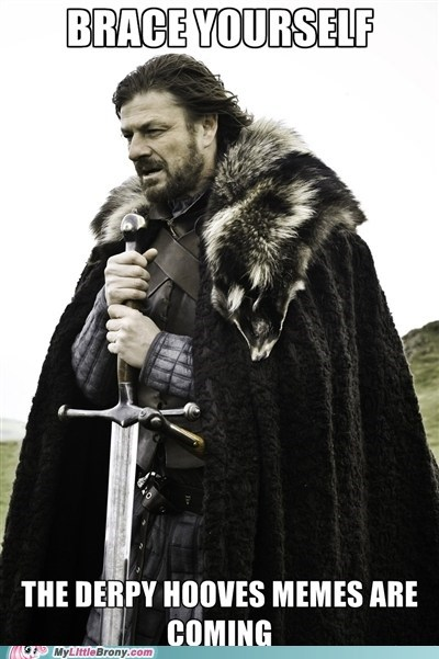 brace yourselves canon derpy hooves meme - 5723354880