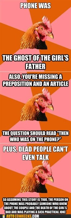 anti joke chicken,grammar,who was phone