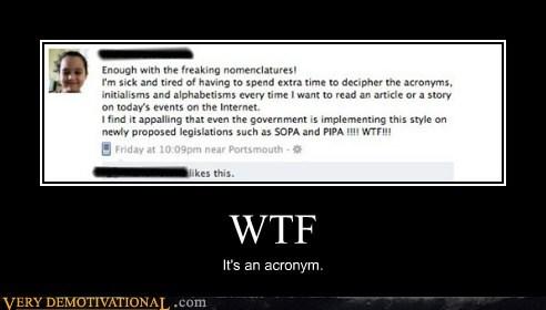 acronym facebook idiots SOPA wtf - 5727191808