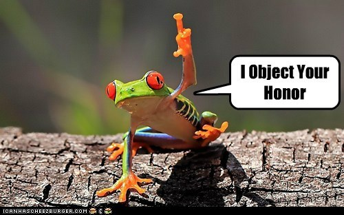 animals,frog,i object,objection