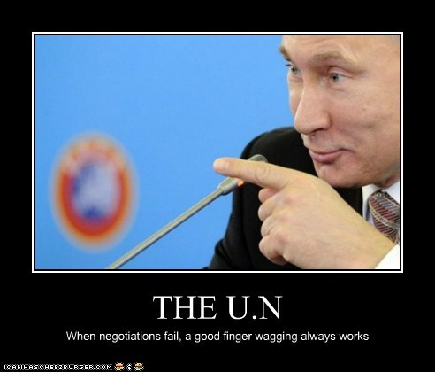 THE U.N When negotiations fail, a good finger wagging always works