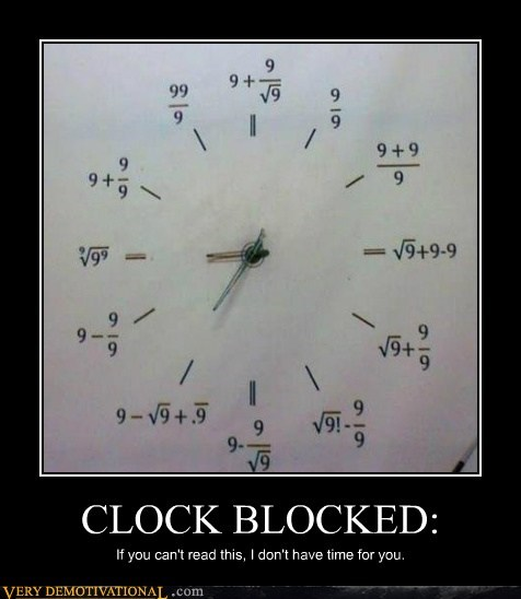 clock hilarious math no time wtf - 5731760640