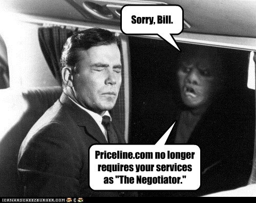 "Sorry, Bill. Priceline.com no longer requires your services as ""The Negotiator."""