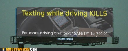 billboard highway safety sign texting while driving - 5733239296