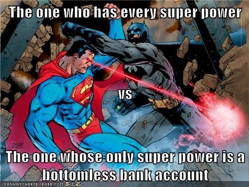 bank account,batman,bruce wayne,Clark Kent,Super-Lols,superman