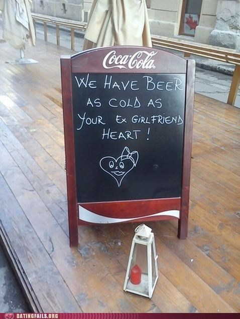 bar cold cold blooded ex girlfriend pub sign - 5733876224