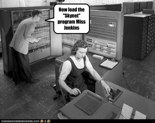 computer,historic lols,skynet,terminator,vintage