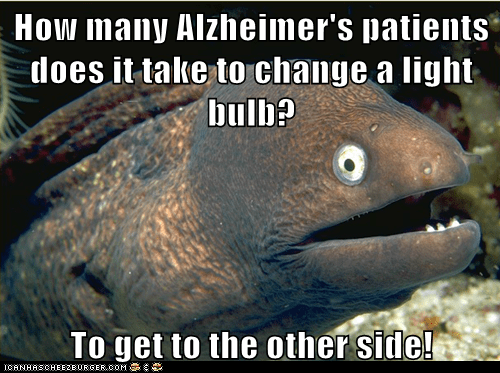alzheimers bad chicken joke eels Memes - 5734456576