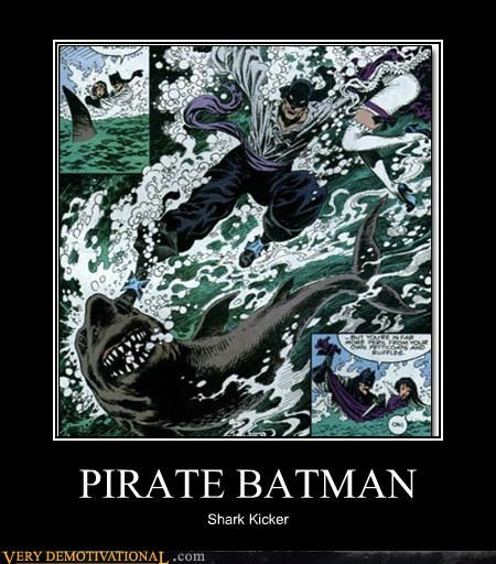 batman hero Pirate shark Super-Lols wtf - 5735371264