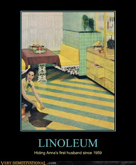 dead husband,hilarious,linoleum,new floors