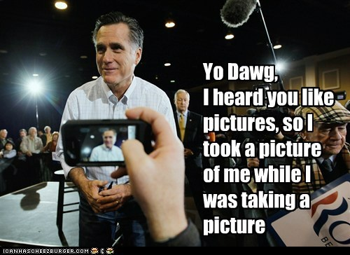 Inception Mitt Romney political pictures yo dawg