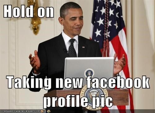 Hold on Taking new facebook profile pic