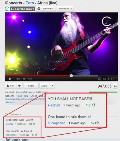 bass,BASS WIZARD,comments,failbook,gandalf,Lord of the Rings,Music,social media,toto,youtube,YT comments