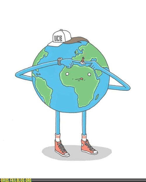 The Entire Planet is a Bro!