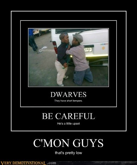 dwarves hilarious jokes low midgets - 5738832128
