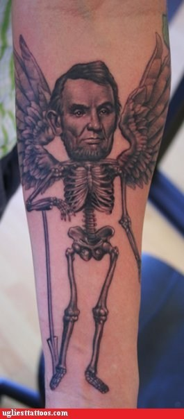 Abe Lincoln,abraham lincoln,angels,awesome,bones,I see dead people,mysterious,presidents,tattoos,Ugliest Tattoos