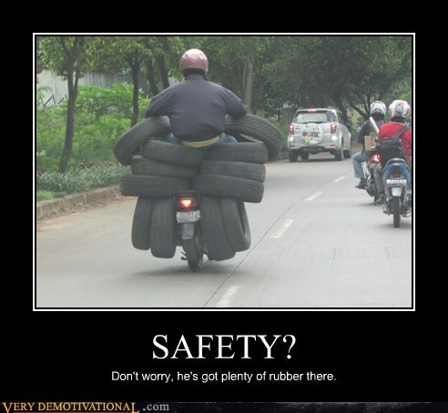 idiots,motor cycle,rubber,safety,wtf