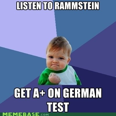 german,rammstein,studying,success kid