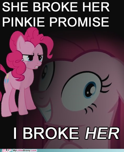 best of week i broke her meme pinkie pie stress disorder - 5742525184