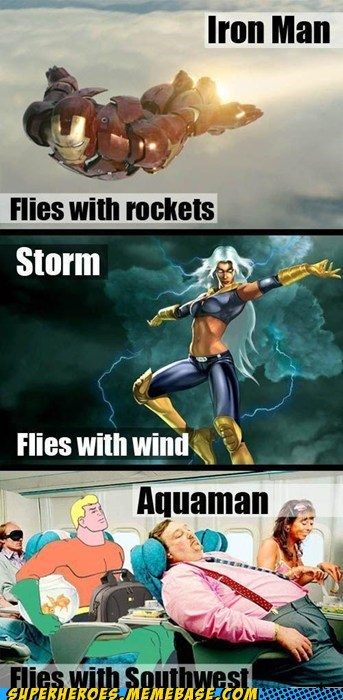 airlines,aquaman,expensive,flying,iron man,south west,storm,Super-Lols