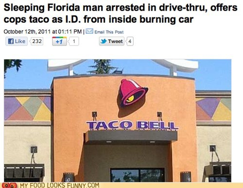 arrested hilarious id sleeping story taco taco bell - 5742849792