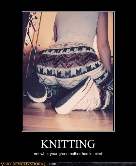 booty hilarious knitting Sexy Ladies wtf - 5743853312