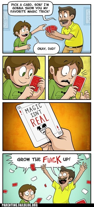 Card Tricks,college humor,comics,grow up,magic-isnt-real
