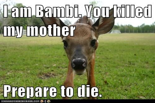 bambi caption captioned deer die disney fawn killed mixup mother Movie plot prepare the princess bride you - 5747534080