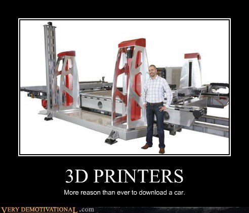 3D PRINTERS More reason than ever to download a car.