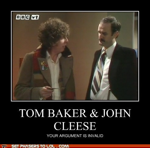 argument is invalid,awesomeness,best of the week,doctor who,John Cleese,monty python,the doctor,tom baker