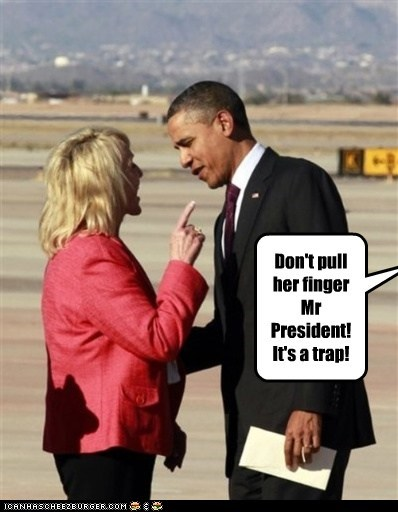 Don't pull her finger Mr President! It's a trap!