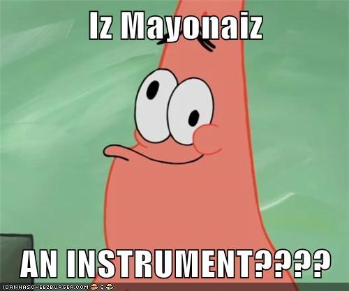 best of week derp is mayonnaise an instrument patrick SpongeBob SquarePants under a rock - 5749431296